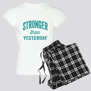 Stronger Than Yesterday Women's Light Pajamas
